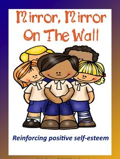 Self Esteem: Mirror, Mirror on The Wall | Teach In A Box
