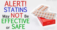 Are you taking a statin drug? Be aware of recent studies that show these drugs are not very effective or safe for your health.