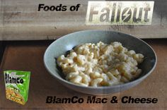 Foods of Fallout: BlamCo Mac & Cheese