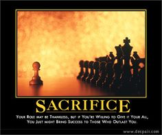 The sacrifice could be seen and understood as pure selfishness. Description from createavoice.org. I searched for this on bing.com/images