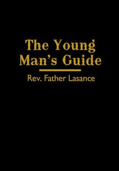 YOUNG MAN'S GUIDE by Father Lasance by Father Lasance