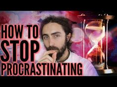 How to Stop Procrastinating (& Get Stuff Done) - (More info on: https://1-W-W.COM/meditation/how-to-stop-procrastinating-get-stuff-done/)