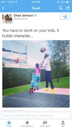 Tags: black-twitter dunk-on-your-kids builds-character basketball chad-johnson