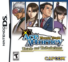 Phoenix Wright: Ace Attorney: Trials and Tribulations.