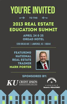 2013 Real Estate Education Summit | Lawrence Board of REALTORS, April 24-25th