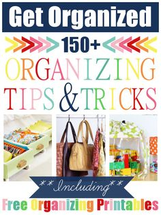 TONS of Organizing Tips & Tricks!!!