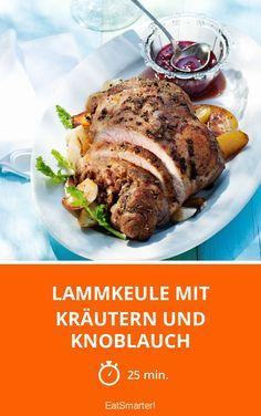 Lammkeule mit Kräutern und Knoblauch - smarter - Zeit: 25 Min. | eatsmarter.de