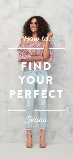 Have you ever wondered what it takes to find the perfect pair of jeans? Here's our simple approach to finding the best denim for you. Get denim outfit ideas and how to find the perfect fit here.