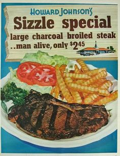 1964 Sizzle Special at Howard Johnson's Restaurants. Restaurant Ad, Vintage Restaurant, Restaurant History, Old Advertisements, Retro Advertising, Retro Ads, Vintage Menu, Vintage Ads, Vintage Food
