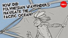 How did Polynesian wayfinders navigate the Pacific Ocean? - Alan Tamayose and Shantell De Silva - Short clip Boat Drawing, Social Studies Activities, Student Studying, Small Island, Ted Talks, Pacific Ocean, Science And Nature, Geography, The Help