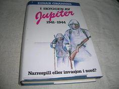 Bilderesultat for I skyggen av Jupiter : 1941-1944 : narrespill eller invasjon i nord?