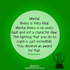 """There is no """"Just get over it"""" for mental illness."""
