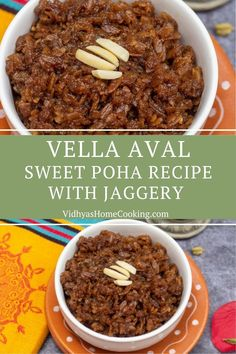 Simple sweet recipe with flattened rice and jaggery popularly known as vella aval or sweet poha. A recipe that you can make in less than 20 minutes flat! #vellaaval #sweetpoha #easysweets #poharecipes