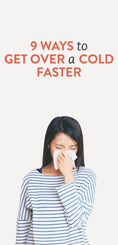 9 ways to get over a cold faster