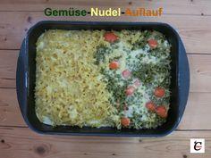 Gemüse-Nudel-Auflauf: Nudelseite für Kinder - Gemüseseite für Erwachsene