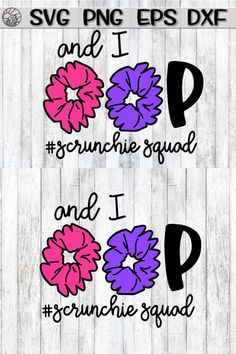 Love this And I oop SKSKSK - Scruchie Squad SVG for cricut or silhouette cameo cutting design Girls 9th Birthday, 9th Birthday Parties, Birthday Fun, Birthday Ideas, Squad, Cricut Creations, Vinyl Projects, Scrunchies, Silhouette Files