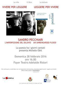 La poesia ha i giorni cantati: Sandro Pecchiari a Cividale del Friuli– 28 febbraio - tutte le info su www.samueleeditore.it