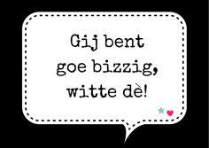 """Kaartje uit de kaartenset """"brabantse berichtjes"""" #goedbezig #compliment #brabants #dialect"""