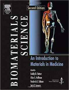 Ratner, Buddy D. Biomaterials Science. An introduction to materials in medicine. 2nd.