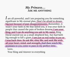 Love Letters for Valentine's Day ~ Spiritual Inspiration Faith Quotes, Bible Quotes, Bible Verses, Scriptures, Prayer Verses, Gods Princess, My Princess Quotes, Royal Princess, Jesus Christus