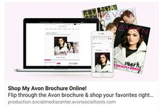 Shop My Avon Brochure Online!  You can shop from your phone,or computer from anywhere.  Click below to get started. http://production.socialmediacenter.avonsocialtools.com/share?m=165&p=7302d2a663171fc405028b45e1195366&s=rep&srct=share&srci=7590