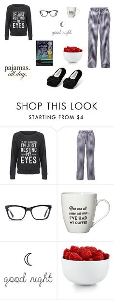"""""""Basically me"""" by leah-baritone ❤ liked on Polyvore featuring LC Trendz, Sleepy Jones, GlassesUSA, Pfaltzgraff, The Cellar, Ellen Tracy, comfy, books and LovelyLoungewear"""