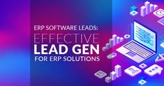 ERP Software Leads: Effective Lead Gen for ERP Solutions Content Marketing Strategy, Event Marketing, Inbound Marketing, Helpful Hints, Handy Tips, Online Degree Programs, Keyword Ranking, Business Goals, Graphic Design
