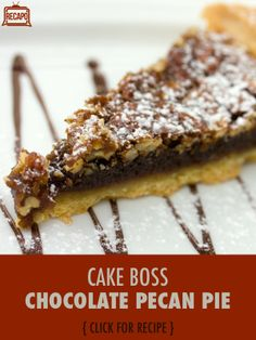 Pecan pie is a classic Thanksgiving dessert, but try out this recipe from the Cake Boss Buddy Valastro for a Chocolate Pecan Pie with chocolate liquer, YUM!
