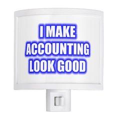 I Make Accounting Look Good Night Light #Custom #Christmas #Holiday #Night #Lights