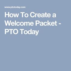 The welcome packet is often the first contact parents have with a PTO. Use these tips to create a great first impression. Pta School, School Fundraisers, School Auction, School Days, School Stuff, Pto Membership, Pto Meeting, Volunteer Quotes, Pto Today
