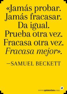 "Una cita de ""Rumbo a peor"", de Samuel Beckett."