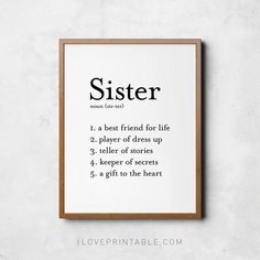 Sister definition sign Sister gift Home print Sister wall Sister Friend Quotes, Little Sister Quotes, Sister Poems, Sister Birthday Quotes, Best Friend Quotes, Sister Gifts, Mom Gifts, Birthday Gifts For Sister, Daughter Quotes