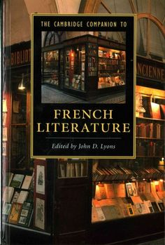 The Cambridge companion to French literature / edited by John D. Lyons.