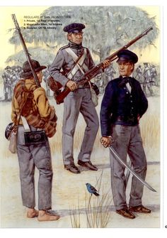 Regulars at San Jacinto, L to R - Private Infantry Regiment, deserter US Infantry and Major John Allen, Infantry. Mexican Army, Mexican American War, American History, American Soldiers, American Civil War, Military Art, Military History, American Uniform, Native American Models
