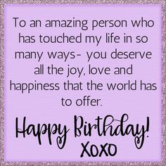 XOXO Happy Birthday happy birthday birthday quotes birthday images