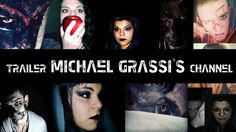 Trailer MICHAEL GRASSI's Channel