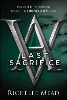 Last Sacrifice: Richelle Mead: 9781595144409: Amazon.com: Books