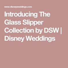 f573e8b0abb I m thrilled to announce that Designer Shoe Warehouse (DSW) has partnered  with Disney to release a whimsical Cinderella-inspired shoe line coined The  Glass ...