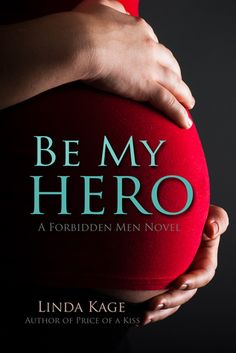 Be My Hero de Linda Kage-Saga Forbidden Men 3