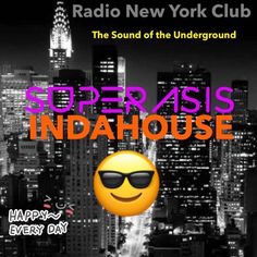 """Check out """"17.-SUPERASIS INDAHOUSE -RADIO NEW YORK CLUB-Episode 17@HQ GLOBAL DANCE/23th December 2016"""" by SUPERASIS on Mixcloud"""