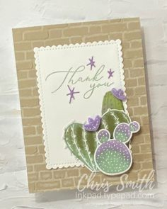 Flowering Cactus + Heal Your Heart Thank You Stampin Up card by Chris Smith Current Catalog, Wink Of Stella, Fun Events, Ink Pads, Stamping Up, Free Gifts, Your Cards, Thank You Cards, My Design