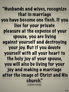 Husbands and wives…. Another GREAT quote by John Piper shared by Joyfullysubmitted…! Check it out and pass it on ♥ Godly Wife, Godly Marriage, Save My Marriage, Marriage Relationship, Marriage Tips, Happy Marriage, Love And Marriage, Successful Marriage, What Is Marriage Quotes