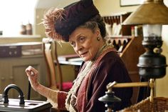 We thank Downton Abbey for many things, but most of all for the Dowager Countess. Lady Violet Crawley (Maggie Smith) doesn't let a little thing like being elderly...