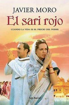 """""""El sari rojo"""", Javier Moro. En 1965, Sonia Maino, una estudiante italiana de 19 años, conoce en Cambridge a un joven indio llamado Rajiv Gan-dhi. Ella es hija de una familia humilde de los alrededores de Turín; él pertenece a la estirpe más poderosa de la India. Es el principio de una historia de amor que ni siquiera la muerte será capaz de romper. Por amor, la italiana abandona su mundo y su pasado para fundirse con su nuevo país, la India."""