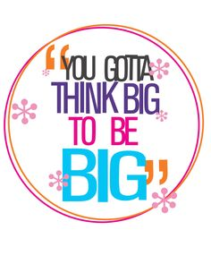 hairspray the musical you have to think big to be big inspirational tracy quote, mugdigital download jpeg by studiomarshallarts on Etsy https://www.etsy.com/listing/280183924/hairspray-the-musical-you-have-to-think
