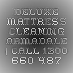 Deluxe Mattress Cleaning Armadale | Call 1300 660 487