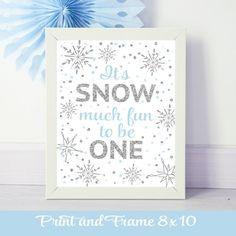 Its Snow much fun to be one blue and silver sign for Winter wonderland party by RusticDaisyDesigns