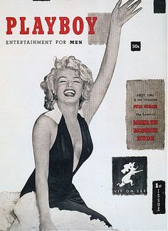 Marilyn Monroe was on the first cover of Playboy, a fifty cent magazine that caused an argument between young Sybil and her friends.