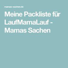 Meine Packliste für LaufMamaLauf - Mamas Sachen