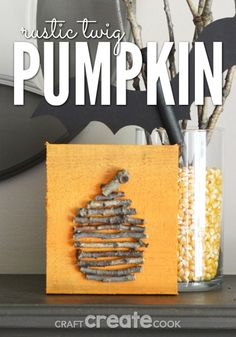 You'll love this easy to make rustic pumpkin twig craft as part of your Halloween decorations!